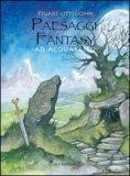 Paesaggi Fantasy ad Acquarello
