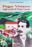 Pago Veiano negli Scritti di Paolo Cecere - Libro