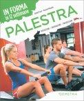 Palestra - In Forma in 12 Settimane - Libro