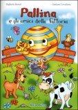 Pallina e gli Amici della Fattoria + CD musicale
