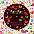 Pam Pam - Canto senza Parole - CD