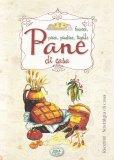 Pane di Casa - Focacce, Pizze, Piadine, Tigelle - Libro