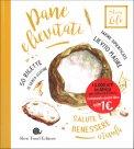 Pane e Lievitati: salute e benessere a tavola - Libro