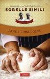 Pane e Roba Dolce  - Libro