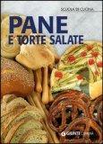 Come Preparare in casa Pane e Torte Salate