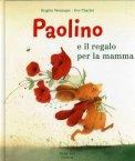 Paolino e il Regalo per la Mamma  - Libro