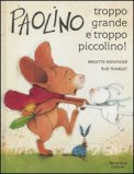 Paolino troppo Grande e troppo Piccolino!
