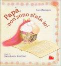 Papà, non Sono Stata Io! - Libro
