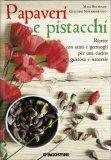 Papaveri e Pistacchi  — Libro