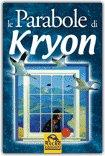 Le parabole di Kryon - Vecchia Edizione — Libro