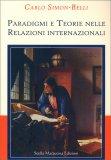 Paradigmi e Teorie nelle Relazioni Internazionali - Libro