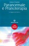 Paranormale e Pranoterapia  - Libro