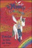 Il Magico Arcobaleno - Paola la Fata dei Pony