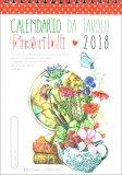 Parole Belle per 365 Giorni - Calendario da Tavolo 2018