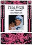 Parole Bianche di Madre Teresa del Mondo — Libro