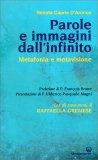 PAROLE E IMMAGINI DALL'INFINITO Metafonia e Metavisione di Renata Capria D'Aronco