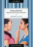 Parole Pallottole  - Libro