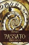 Passato - Unica Scelta  - Libro