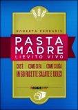 Pasta Madre - Lievito Vivo  - Libro