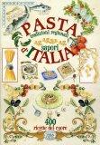 Pasta Tradizioni Regionali  - Sapori d'Italia  - Libro