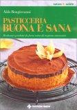 Pasticceria Buona e Sana - Libro