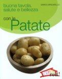 Buona Tavola, Salute e Bellezza con le Patate