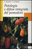Patologia e Difesa Integrata del Pomodoro