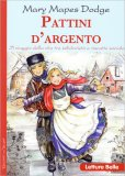 Pattini d'Argento - Libro