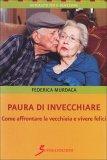 Paura di Invecchiare  - Libro