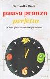 Pausa Pranzo Perfetta - Libro