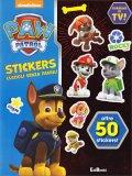 Paw Patrol Stickers - Cuccioli senza Paura - Libro