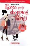 Pazza per lo Shopping a Parigi  - Libro