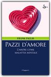Pazzi d'Amore — Libro