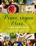 Peace, Vegan & Love - Libro