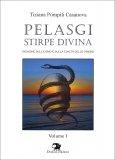 Pelasgi Stirpe Divina - Libro