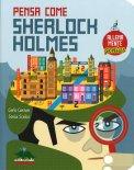 Pensa come Sherlock Holmes - Libro
