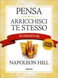 Pensa e Arricchisci Te Stesso - Workbook - Libro