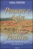Pensare e Agire in Positivo