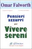 Pensieri Azzurri per Vivere Sereni  - Libro