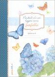 Pensieri Colorati Leggeri come Farfalle - Brossura