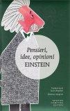 Pensieri, Idee, Opinioni - Einstein