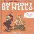 Il Pensiero Positivo di Anthony De Mello