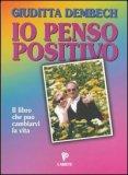 Io Penso Positivo — Libro