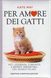 Per Amore dei Gatti - Libro