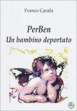 PerBen - Un Bambino Deportato