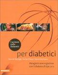 Per Diabetici - Cucinare nelle Dolomiti — Libro