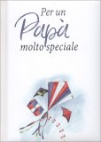 Per un Papà Molto Speciale — Libro