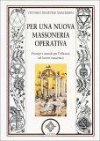 Per una nuova Massoneria Operativa  - Libro