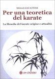 Per una Teoretica del Karate - Libro