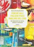 Perché agli Italiani piace parlare di Cibo - Libro